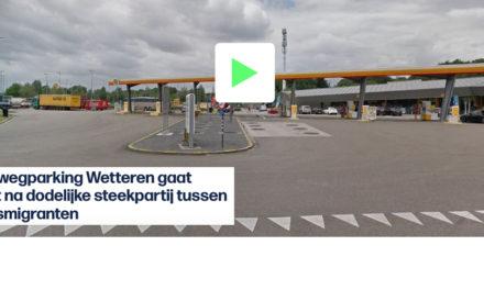 Snelwegparking Wetteren gaat dicht na dodelijke steekpartij tussen transmigranten