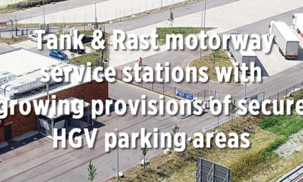 Tank & Rast motorway service stations with growing provisions of secure HGV parking areas