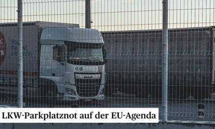 LKW-Parkplatznot auf der EU-Agenda